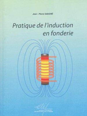 Pratique de l'induction en fonderie - etif - 9782711902439 -