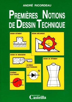 Premières notions de Dessin Technique - casteilla - 9782713505775 -
