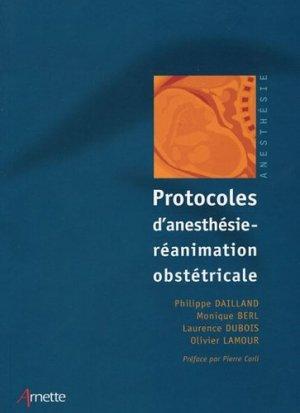 Protocoles d'anesthésie-réanimation obstétricale - arnette - 9782718411071 -