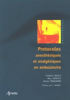 Protocoles anesthésiques et analgésiques en ambulatoire - arnette - 9782718411446