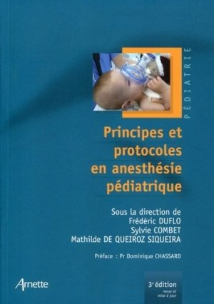 Principes et protocoles en anesthésie pédiatrique - arnette - 9782718413549 -