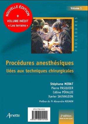 Procédures anesthésiques liées aux techniques chirurgicales + Procédures anesthésiques liées aux terrains - arnette - 9782718414102