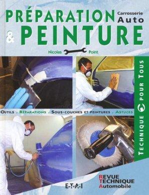 Préparation et peinture - etai - editions techniques pour l'automobile et l'industrie - 9782726887738 -