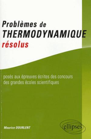 Problèmes de thermodynamique résolus - ellipses - 9782729818081 -