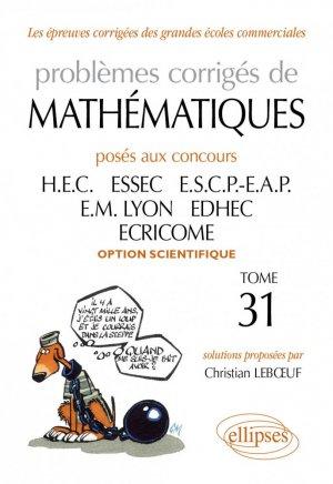 Problèmes corrigés de mathématiques Tome 31 - ellipses - 9782729865870 -