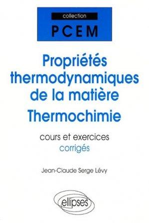 Propriétés thermodynamiques de la matière - ellipses - 9782729899066