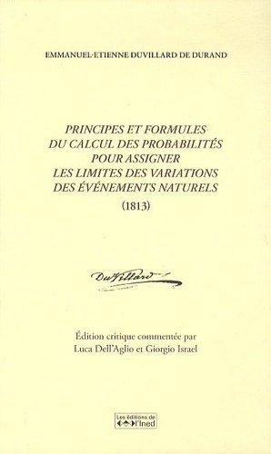 Principes et formules du calcul des probabilités pour assigner les limites des variations des événements naturels (1813) - INED - 9782733210376 -