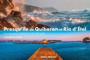 Presqu'île de Quiberon et la ria d'Etel. Du grand large à la petite mer - Ouest-France - 9782737382109 -