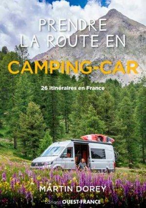 Prendre la route en camping-car - ouest-france - 9782737385230 -