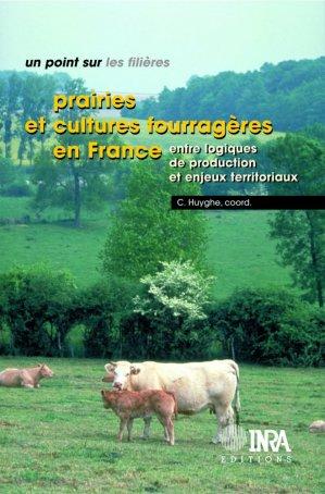 Prairies et cultures fourragères en France - inra  - 9782738011916 -