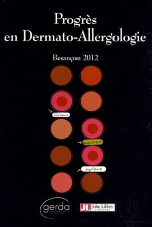 Progrès en dermato-allergologie - john libbey eurotext - 9782742010868 -