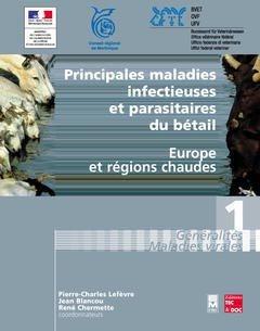 Principales maladies infectieuses et parasitaires du bétail  Europe et régions chaudes - tec et doc / em inter - 9782743004958 -