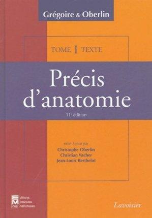 Précis d'anatomie en deux volumes Tome 1 - Atlas et Texte - em inter / lavoisier - 9782743006600 -