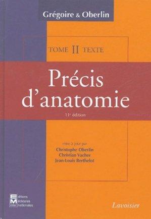 Précis d'anatomie en deux volumes : Tome 2  - Atlas et Texte - em inter / lavoisier - 9782743006617 -
