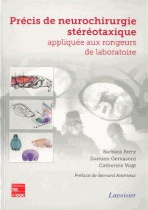 Précis de neurochirurgie stéréotaxique appliquée au rongeur de laboratoire - lavoisier / tec et doc - 9782743014599 -