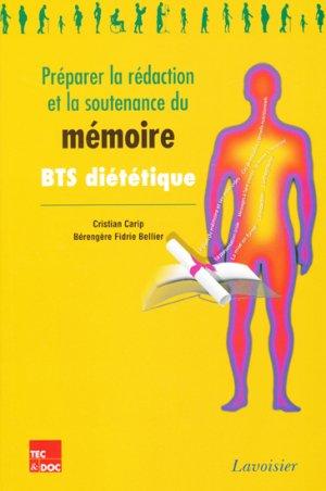 Préparer la rédaction et la soutenance du mémoire BTS diététique - lavoisier / tec et doc - 9782743015312 -