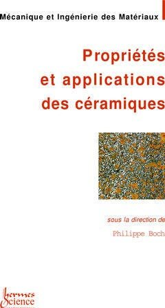 Propriétés et applications des céramiques - hermès / lavoisier - 9782746201927 -