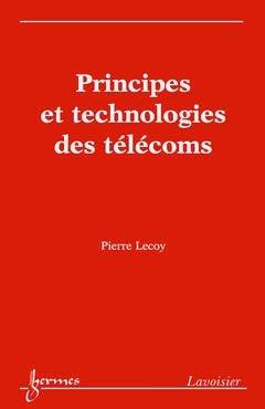 Principes et technologies des télécoms - hermès / lavoisier - 9782746210875 -