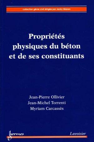 Propriétés physiques du béton et de ses constituants - hermès / lavoisier - 9782746238336 -