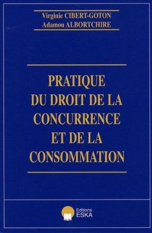 Pratique du droit de la concurrence et de la consommation - eska - 9782747211000 -