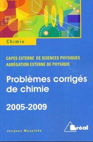 Problèmes corrigés de chimie 2005-2009 - breal - 9782749509020 -
