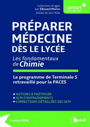 Préparer Médecine dès le lycée, les fondamentaux de Chimie - breal - 9782749536811 - livre paces 2020, livre pcem 2020, anatomie paces, réussir la paces, prépa médecine, prépa paces