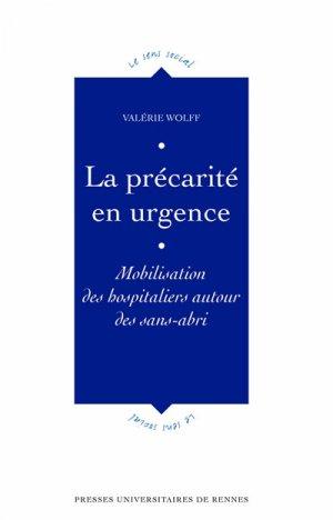 Précarité en urgence : mobilisation des hospitaliers autour des sans-abris - presses universitaires de rennes - 9782753575448 -
