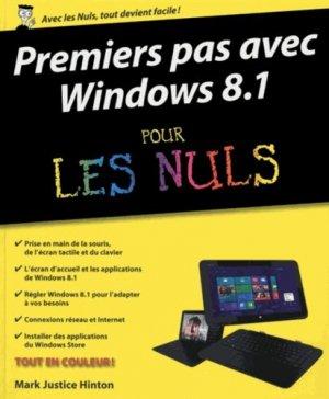 Premiers pas avec Windows 8.1 pour les Nuls - first editions - 9782754056656 -
