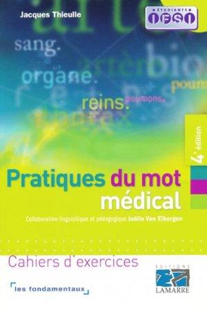Pratiques du mot médical - lamarre - 9782757302743 -