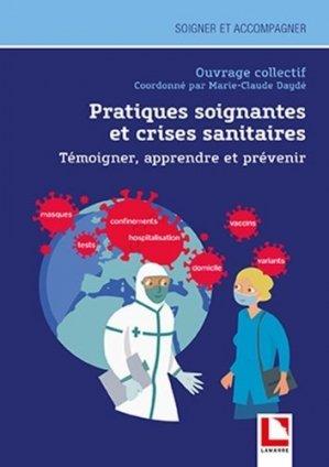 Pratiques soignantes et crise sanitaire - lamarre - 9782757311141 -
