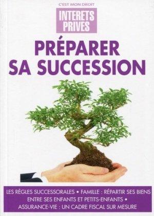 Préparer sa succession - Groupe Revue Fiduciaire - 9782757904954 -
