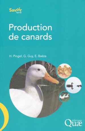 Production de canards - quae  - 9782759217915 -