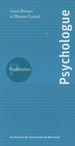 Profession psychologue - presses de l'universite de montréal - 9782760621046 -