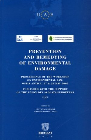 Prevention and Remedying of Environmental Damage - bruylant - 9782802721314 -