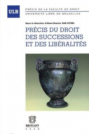 Précis du droit des successions et libéralités - bruylant - 9782802725374 -