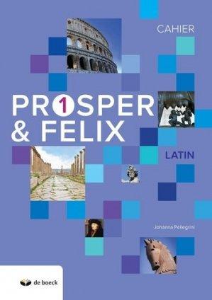 Prosper & Felix 1 - De Boeck - 9782804197179 -