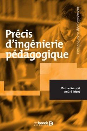 Précis d'ingénieurie pédagogique - De Boeck supérieur - 9782807324190 -