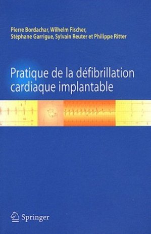 Pratique de la défibrillation cardiaque implantable - springer verlag - 9782817802824 -
