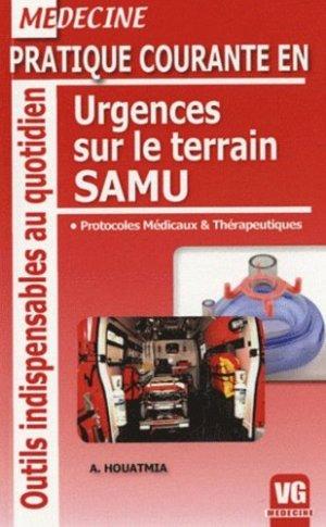 Pratique courante en urgences sur le terrain SAMU - vernazobres grego - 9782818300718 -