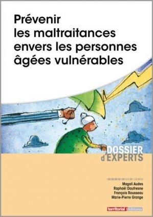 Prévenir les maltraitances envers les personnes âgées vulnérables - territorial - 9782818616000 -
