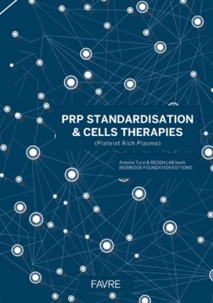 PRP standardisation  cells therapies - favre - 9782828909796 -