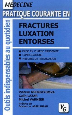 Pratique courante en fractures luxation entorses - vernazobres grego - 9782841366637 -