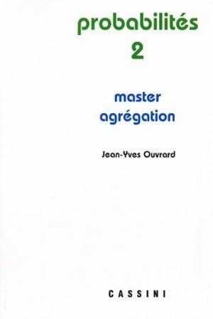 Probabilités 2 master Agrégation - cassini - 9782842251444 -