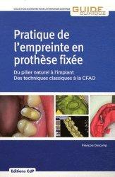 Pratique de l'empreinte en prothèse fixée - cdp - 9782843611766