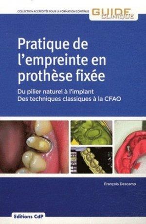 Pratique de l'empreinte en prothèse fixée - cdp - 9782843611766 -