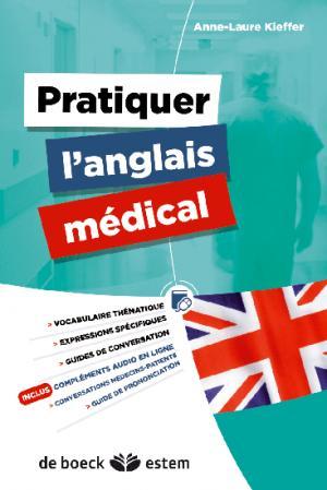 Pratiquer l'anglais médical - estem - 9782843716102 -