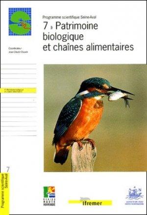 Programme scientifique Seine-Aval 7 Patrimoine biologique et chaînes alimentaires - ifremer - 9782844330765 -