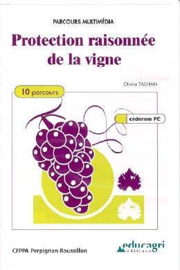 Protection raisonnée de la vigne - educagri - 9782844441430 -