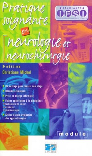 Pratique soignante en neurologie et neurochirurgie - lamarre - 9782850309878