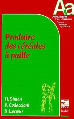 Produire des Céréales à paille - lavoisier / tec et doc - 9782852065291 -